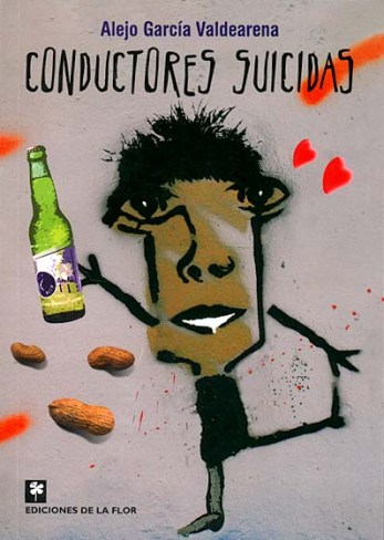 Conductores Suicidas (Ediciones de la Flor)